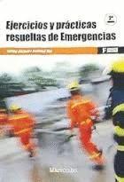 EJERCICIOS Y PRÁCTICAS RESUELTAS DE EMERGENCIAS (2 ED. )