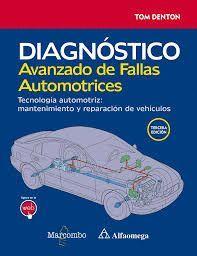 DIAGNÓSTICO AVANZADO DE FALLAS AUTOMOTRICES. TECNOLOGÍA AUTOMOTRIZ