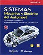 SISTEMA MECÁNICO Y ELÉCTRICO DEL AUTOMÓVIL. TECNOLOGÍA AUTOMOTRIZ