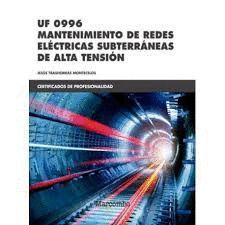 UF 0996. MANTENIMIENTO DE REDES ELÉCTRICAS SUBTERRÁNEAS DE ALTA TENSIÓN