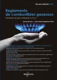 REGLAMENTO DE COMBUSTIBLES GASEOSOS (3 EDICION 2018)