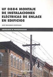 UF 0884 MONTAJE DE INSTALACIONES ELÉCTRICAS DE ENLACE EN EDIFICIOS
