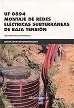 UF 0894 MONTAJE DE REDES ELÉCTRICAS SUBTERRÁNEAS DE BAJA TENSIÓN