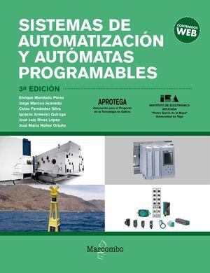 SISTEMAS DE AUTOMATIZACION Y AUTOMATAS PROGRAMABLES (3 EDICION 2018)