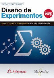 DISEÑO DE EXPERIMENTOS. ESTRATEGIAS Y ANÁLISIS EN CIENCIAS E INGENIERÍAS