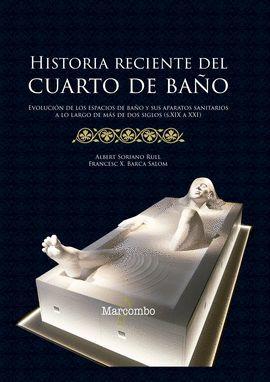 HISTORIA RECIENTE DEL CUARTO DE BAÑO