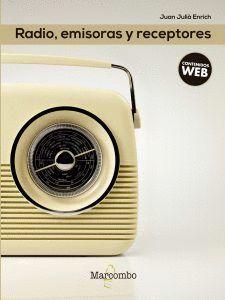 RADIO, EMISORAS Y RECEPTORES