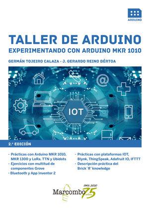 TALLER DE ARDUINO - EXPERIMENTANDO CON ARDUINO MKR 1010