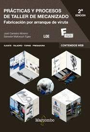 PRÁCTICAS Y PROCESOS DE TALLER DE MECANIZADO (2 EDICION 2018)