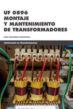 MONTAJE Y MANTENIMIENTO DE TRANSFORMADORES - MÓDULO PROFESIONAL