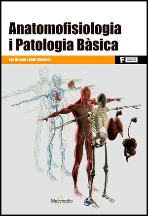 ANATOMOFISIOLOGIA I PATOLOGIA BÀSICA