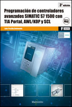 PROGRAMACIÓN DE CONTROLADORES AVANZADOS SIMATIC S7- 1500 CON TIA PORTAL,  AWL/KOP Y SCL