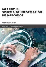 MF1007_3 SISTEMA DE INFORMACIÓN DE MERCADOS