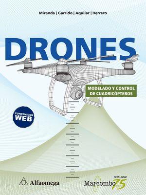 DRONES - MODELADO Y CONTROL DE CUADRICÓPTEROS