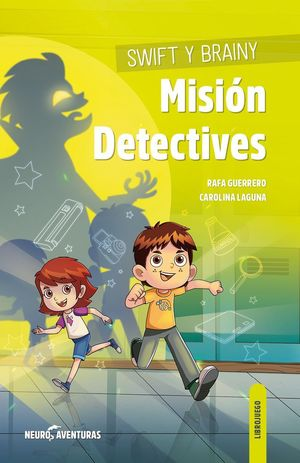 SWIFT Y BRAINY - MISION DETECTIVES