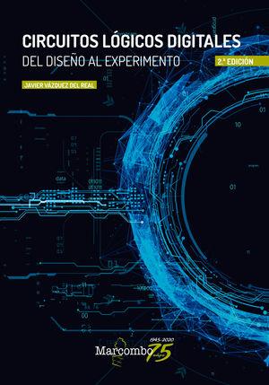 CIRCUITOS LÓGICOS DIGITALES (2 EDICION)