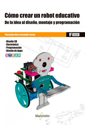 CÓMO CREAR UN ROBOT EDUCATIVO