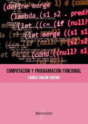 COMPUTACIÓN Y PROGRAMACIÓN FUNCIONAL