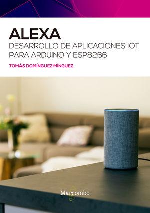 ALEXA - DESARROLLO DE APLICACIONES IOT PARA ARDUINO Y ESP8266