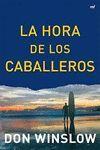 HORA DE LOS CABALLEROS, LA