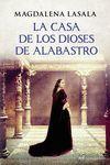 CASA DE LOS DIOSES DE ALABASTRO, LA