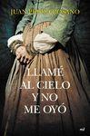 LLAME AL CIELO Y NO ME OYÓ