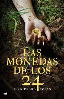 MONEDAS DE LOS 24, LAS