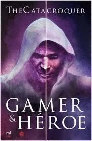 GAMER & HÉROE