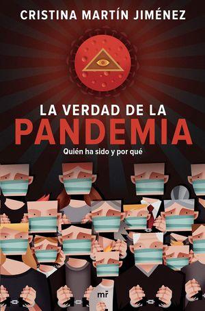 VERDAD DE LA PANDEMIA, LA