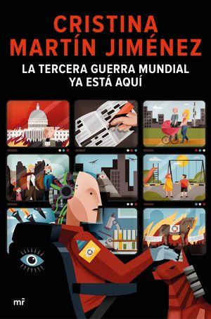 TERCERA GUERRA MUNDIAL YA ESTÁ AQUÍ, LA