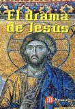 DRAMA DE JESUS, EL