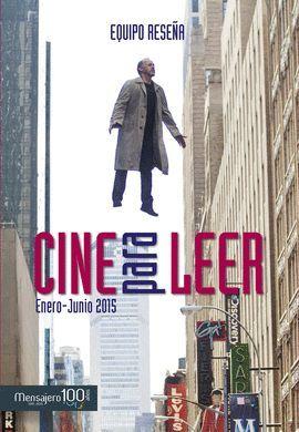 CINE PARA LEER 2015 (ENERO-JUNIO)
