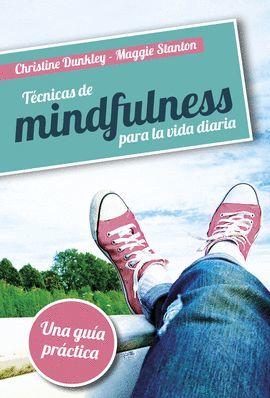 TECNICAS DE MINDFULNESS PARA LA VIDA DIARIA