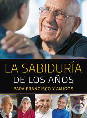 SABIDURÍA DE LOS AÑOS, LA