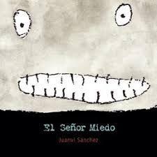 SEÑOR MIEDO, EL