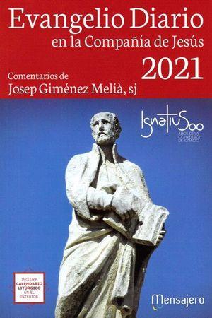 EVANGELIO DIARIO 2021  ( GRANDE )  EN LA COMPAÑIA DE JESÚS