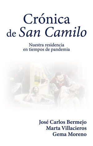 CRÓNICA DE SAN CAMILO