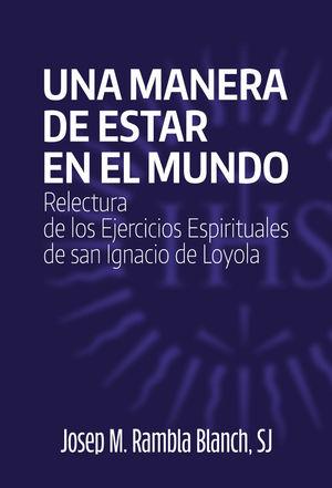 MANERA DE ESTAR EN EL MUNDO, UNA