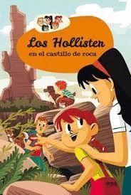 HOLLISTER EN EL CASTILLO DE ROCA, LOS