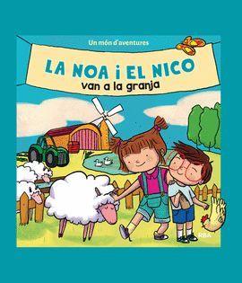 NOA I EL NICO VAN A LA GRANJA, LA