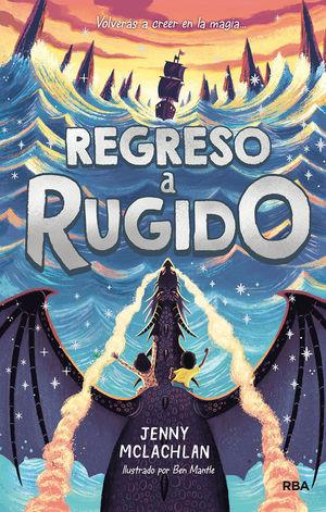 REGRESO A RUGIDO