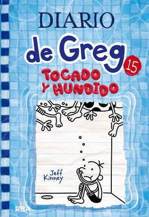 DIARIO DE GREG 15 - TOCADO Y HUNDIDO
