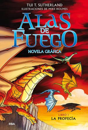 ALAS DE FUEGO 1 - LA PROFECÍA  ( NOVELA GRÁFICA )