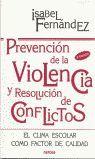 PREVENCION DE LA VIOLENCIA Y RESOLUCION DE CONFLICTOS