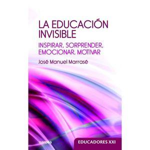 EDUCACIÓN INVISIBLE, LA