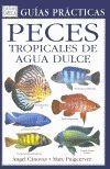 PECES TROPICALES DE AGUA DULCE