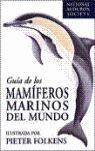 GUIA DE LOS MAMIFEROS MARINOS DEL MUNDO