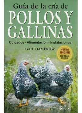 GUIA DE LA CRIA DE POLLOS Y GALLINAS