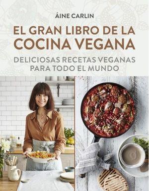 GRAN LIBRO DE LA COCINA VEGANA, EL