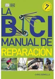 BICI, LA.  MANUAL DE REPARACION
